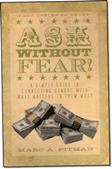 Image of the cover of Ask WIthout Fear!